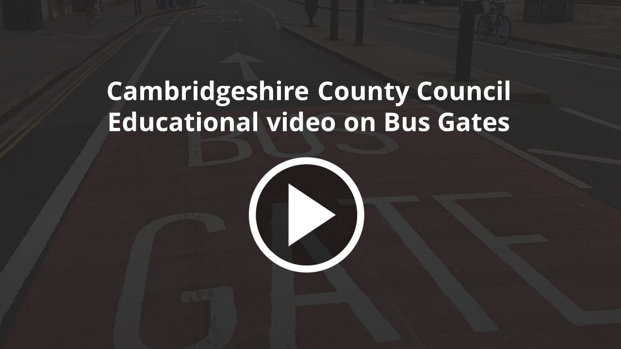 Cambridgeshire County Council_Bus Gate Video 2020
